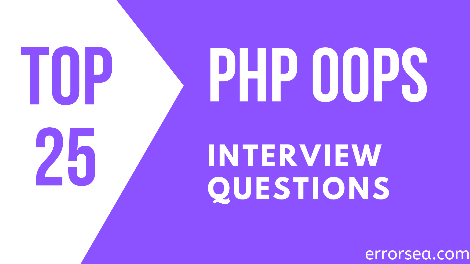 Top 25 PHP OOPS Interview Questions