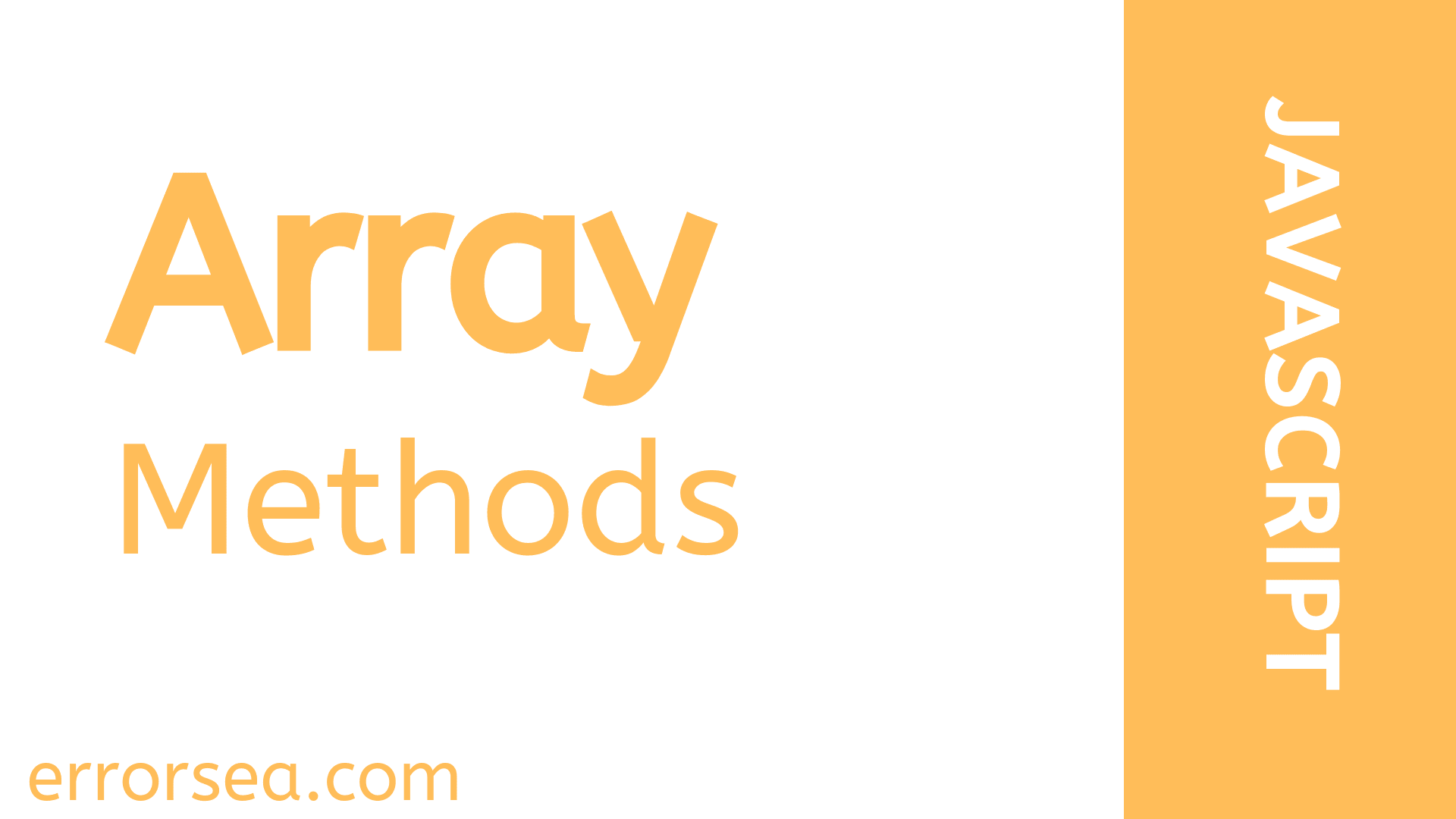 JavaScript array methods explained with examples