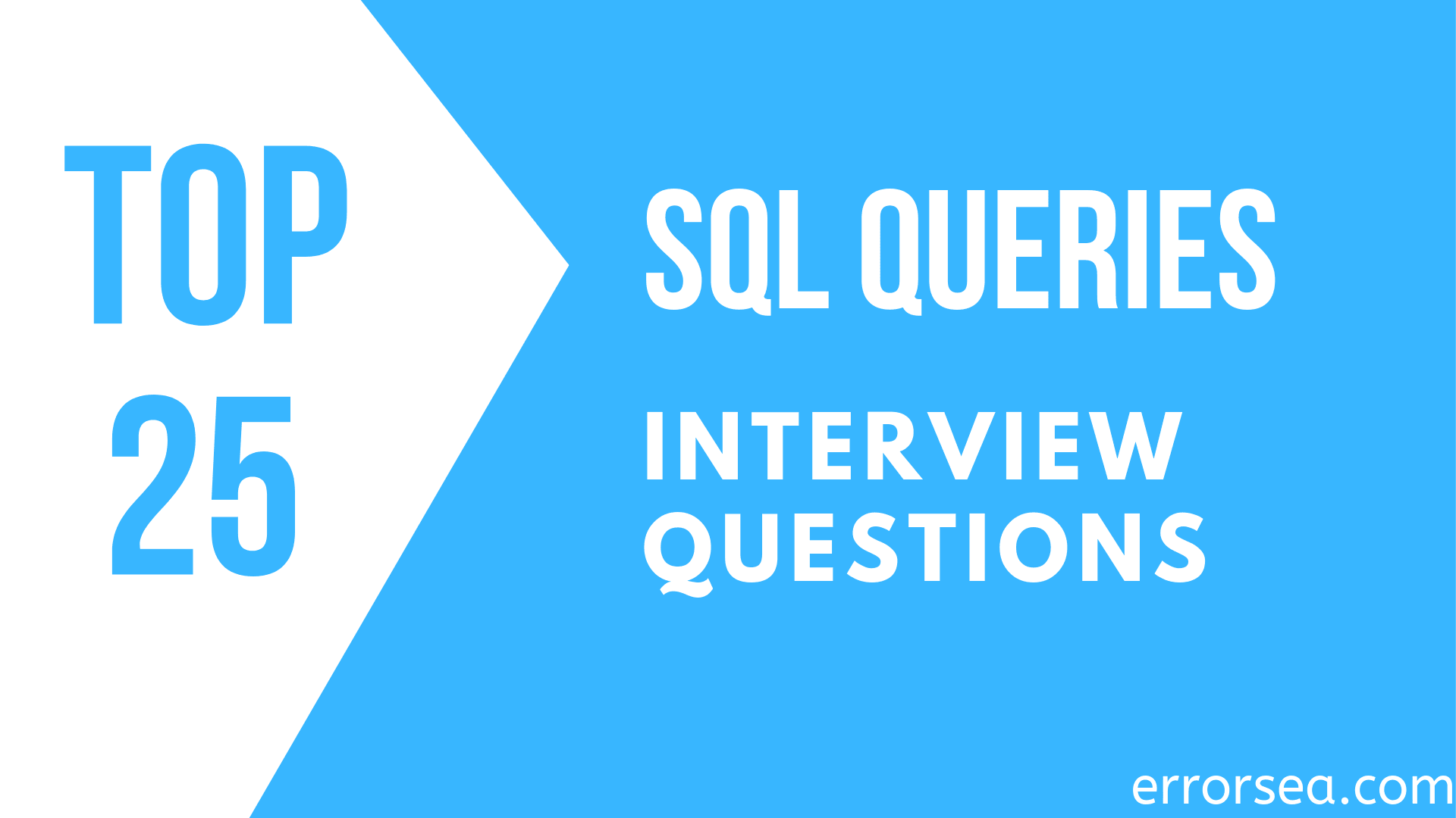 Top 25 SQL Queries Interview Questions