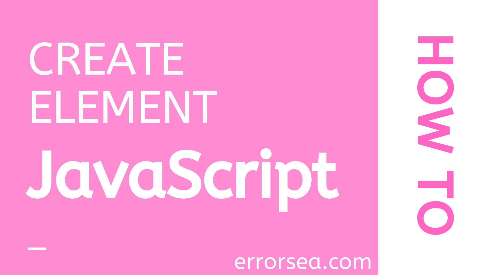 Create Element JavaScript