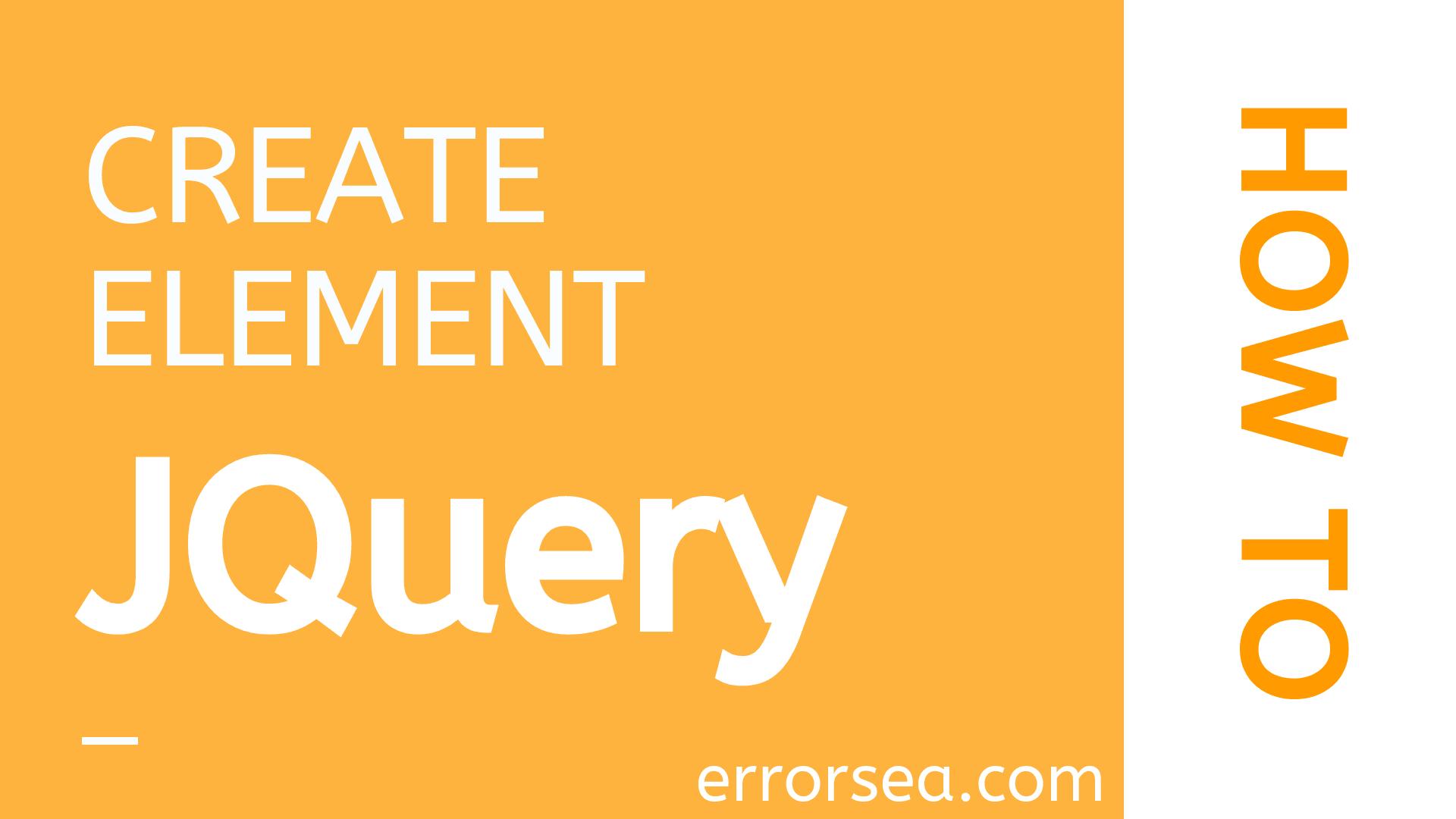 JQuery Create Element