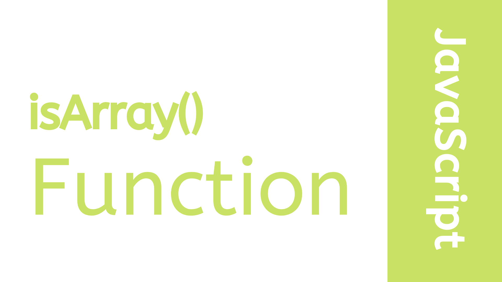 JavaScript isArray() Function