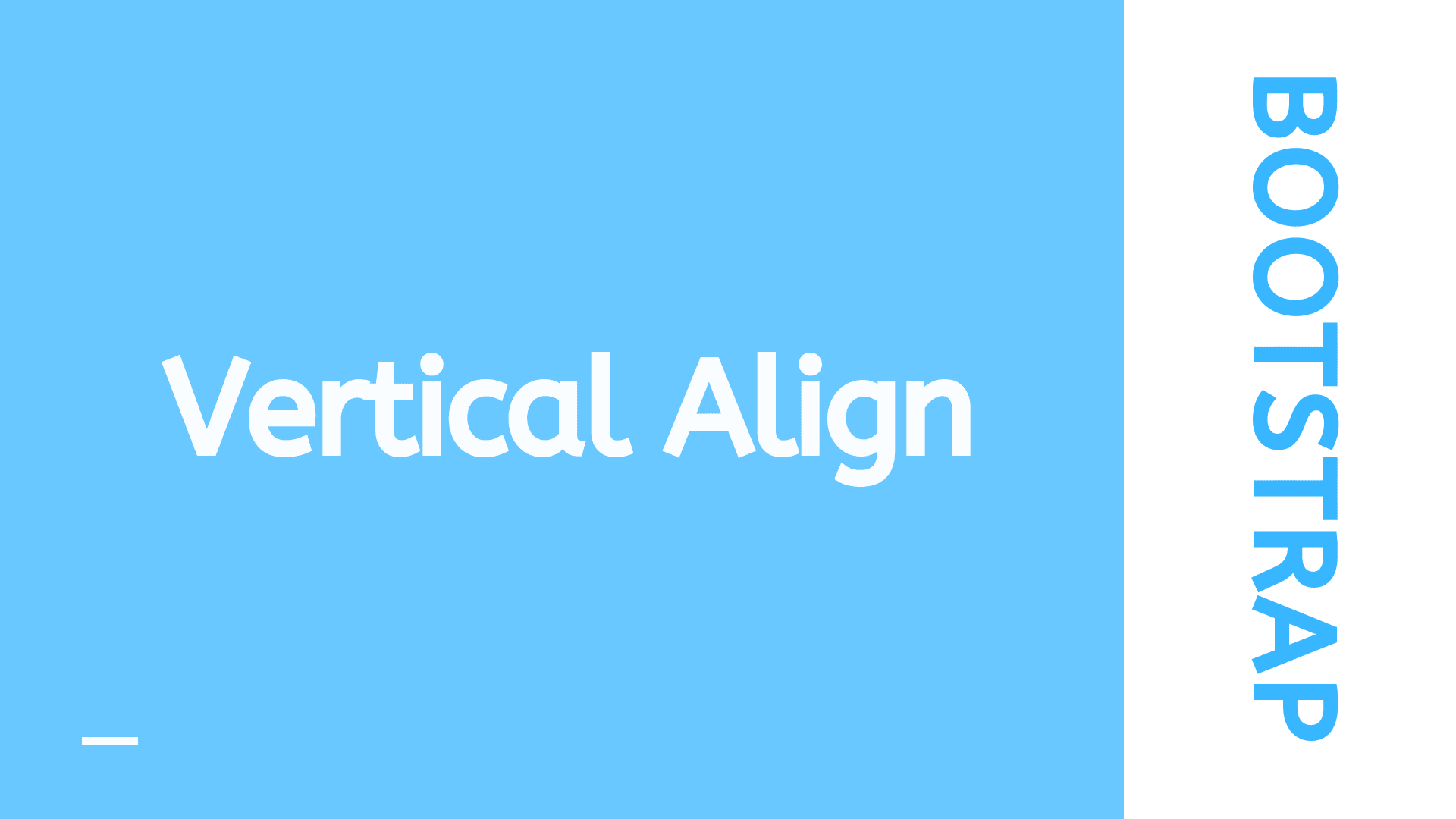 Bootstrap Vertical Align Explained With Example