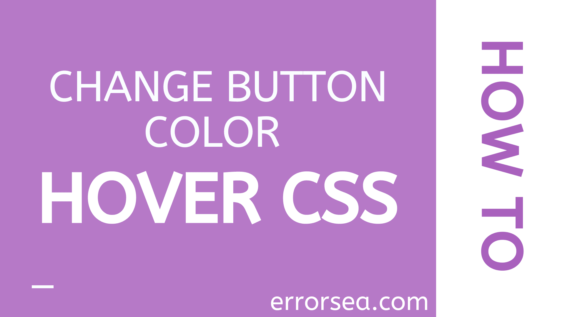 How to Change Button Color on Hover Using CSS