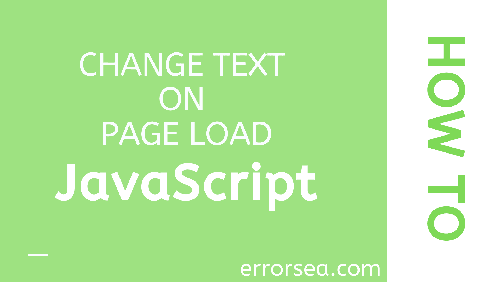 How to Change Text After Page Load With Javascript