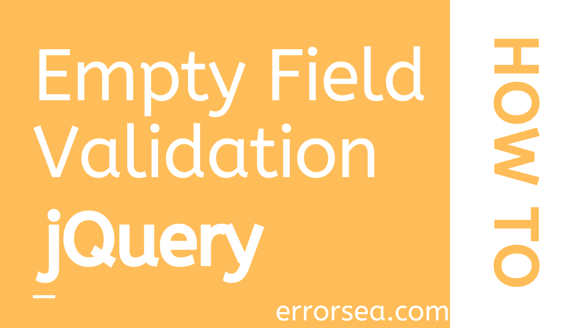 How to Validate Empty Input Fields in a Form Using jQuery