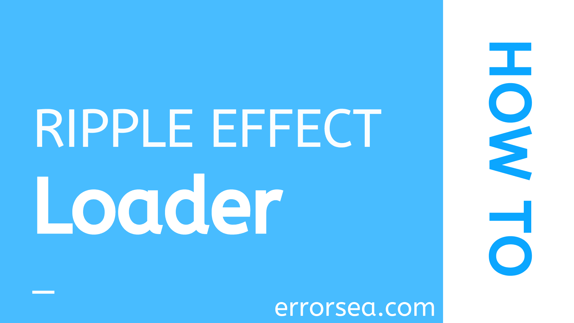 How to Create Ripple Effect Loader Using CSS