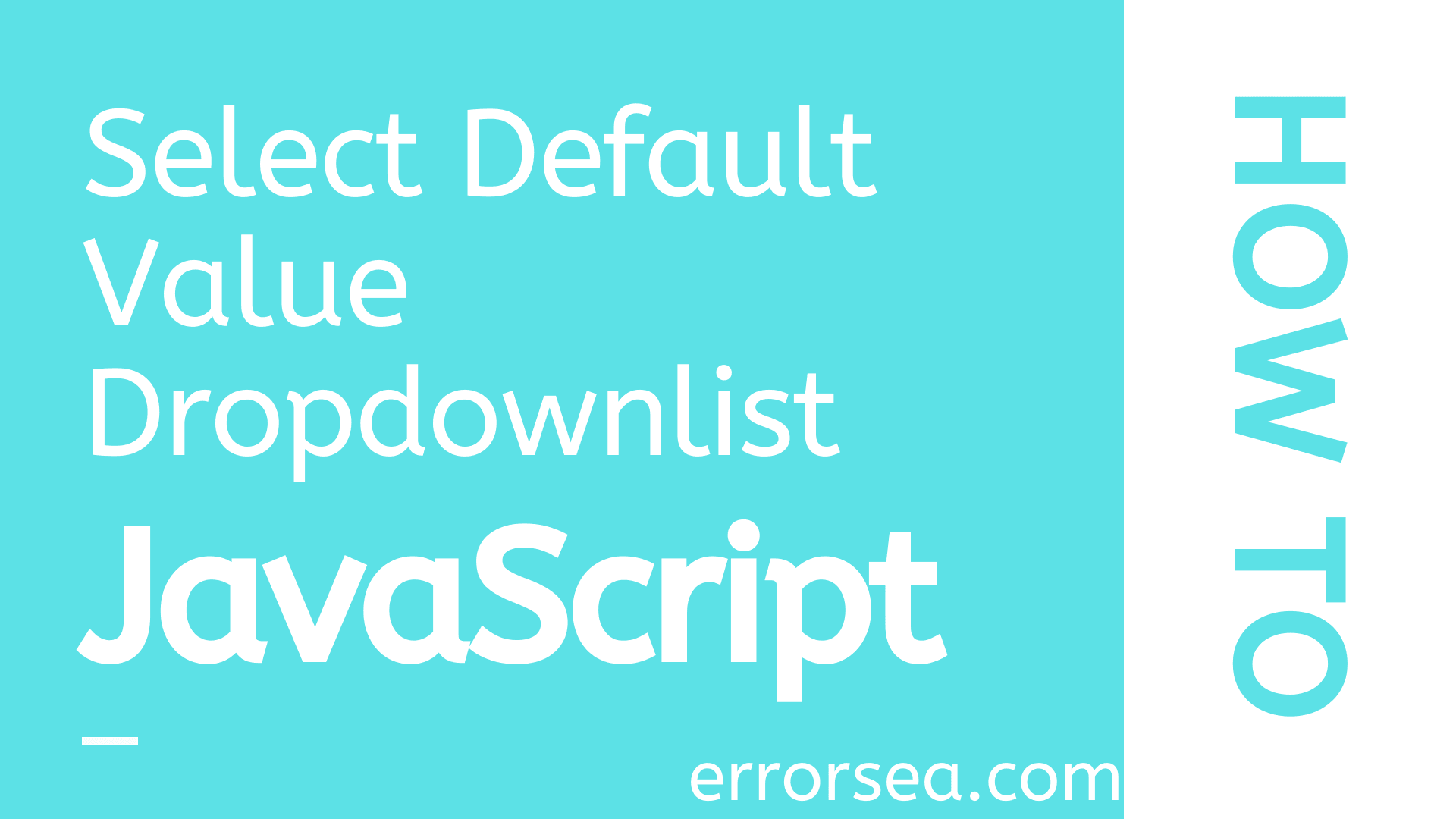 How to Set Default Value in Dropdownlist in HTML Using JavaScript