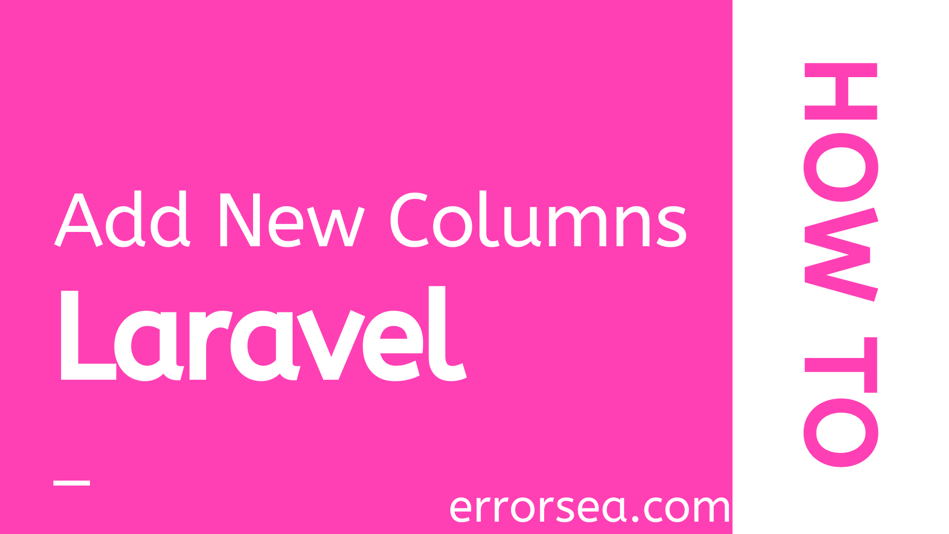 How to Add New Table Fields in Laravel