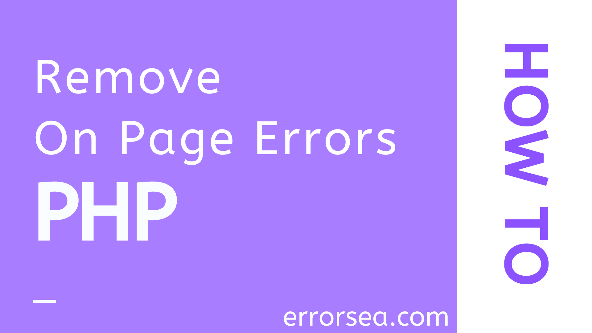 How to Remove On-Page Errors in PHP