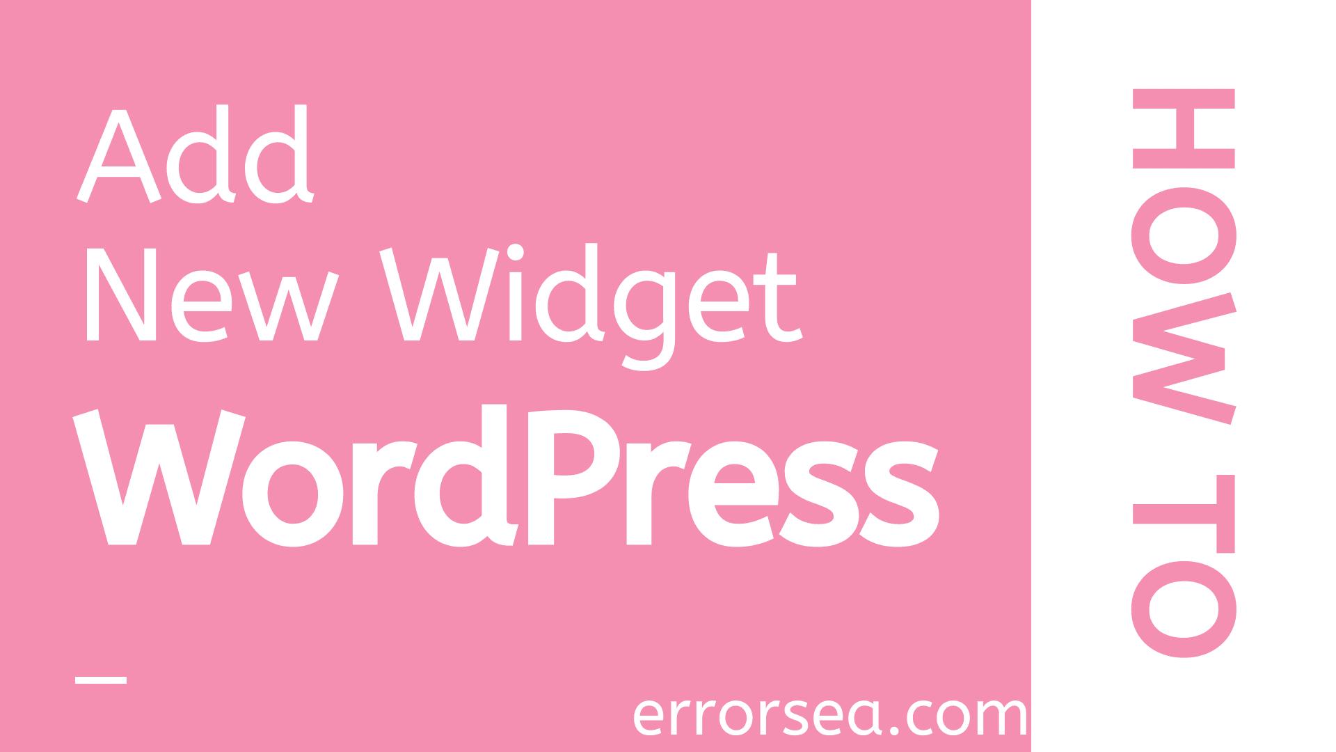 How to Create a New Custom Widget in WordPress